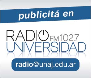 Publicitá en Radio Universidad - radio@unaj.edu.ar