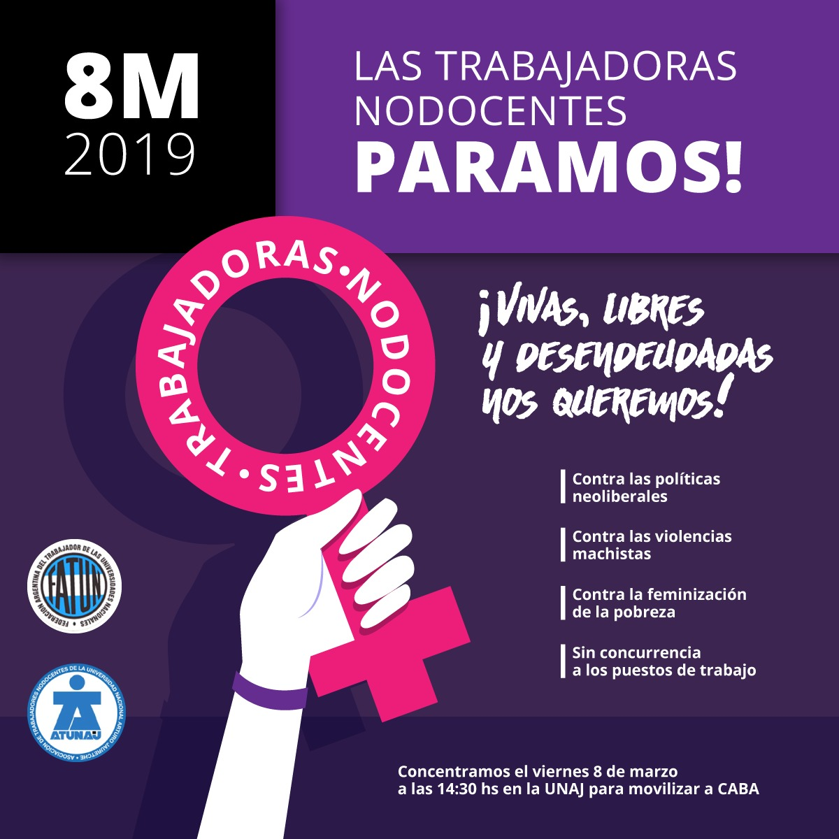 8M 2019 Convocatoria Al Paro Y Marcha De Las Trabajadoras Nodocentes De La Unaj
